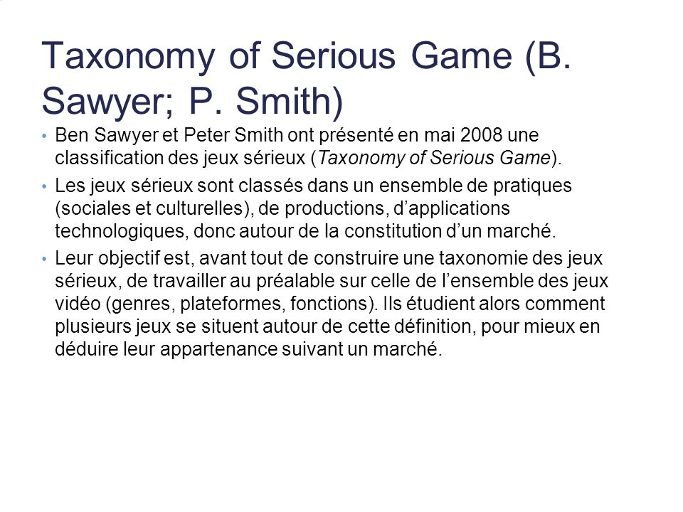 Taxonomy of Serious Game (B. Sawyer; P. Smith)