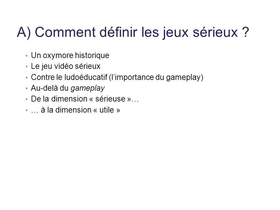 A) Comment définir les jeux sérieux