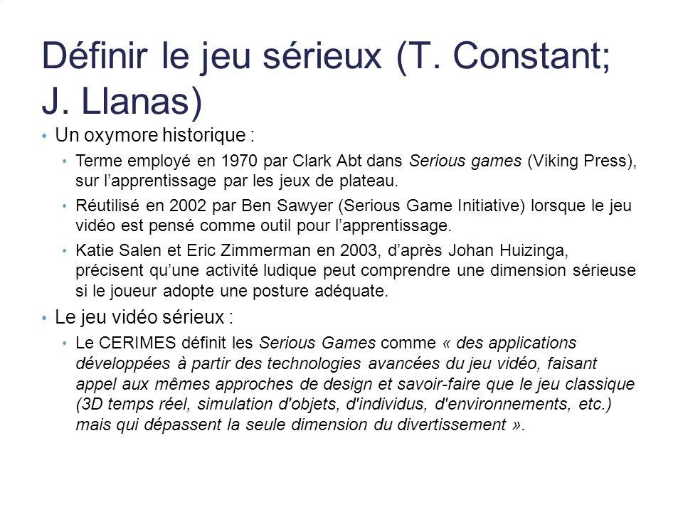 Définir le jeu sérieux (T. Constant; J. Llanas)