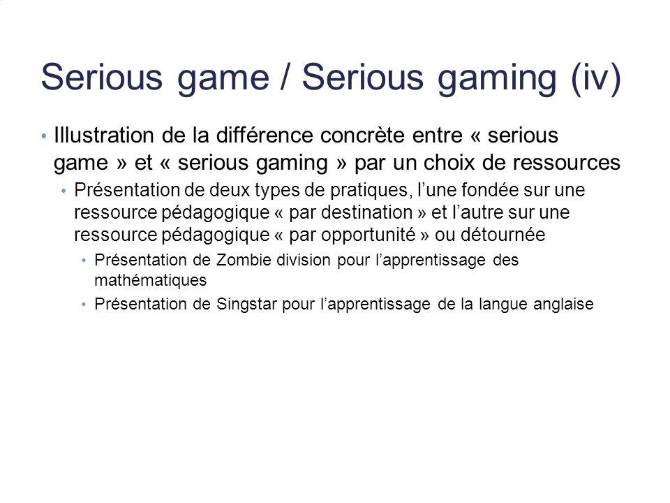 Serious game / Serious gaming (iv)
