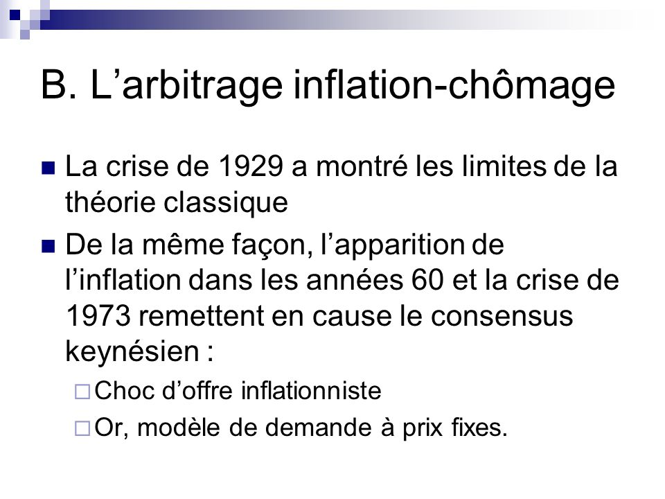 B. L'arbitrage inflation-chômage