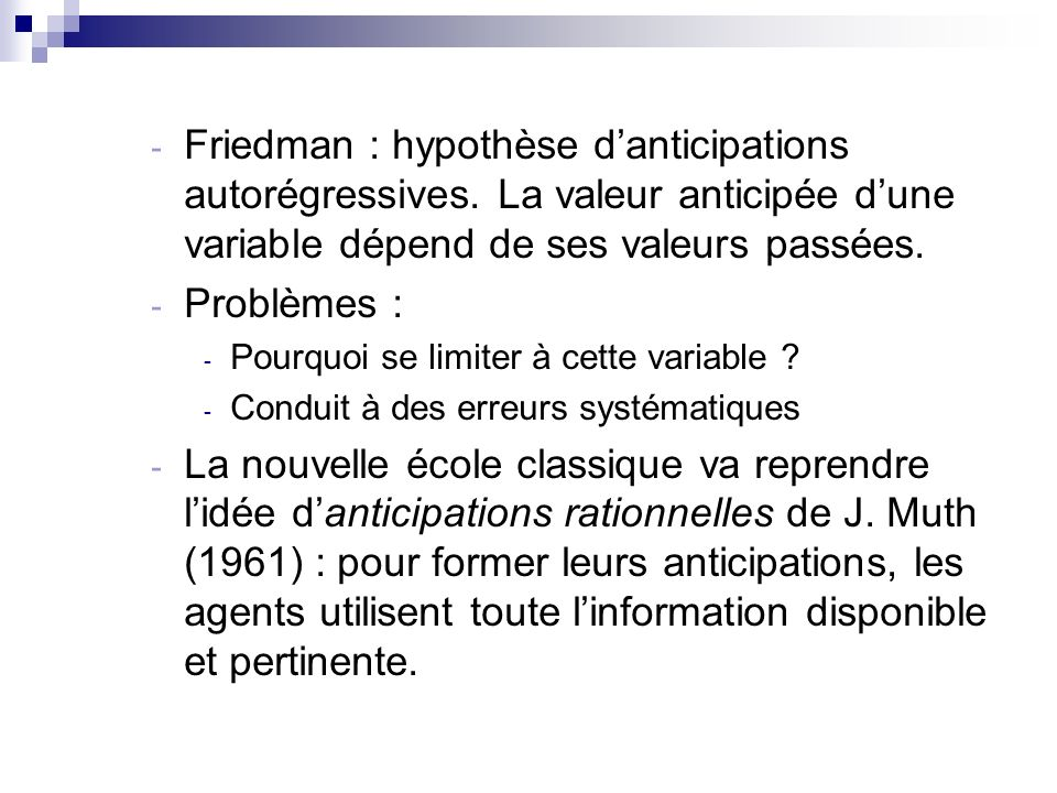 Friedman : hypothèse d'anticipations autorégressives