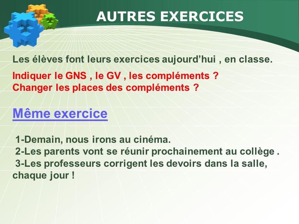 AUTRES EXERCICES Même exercice