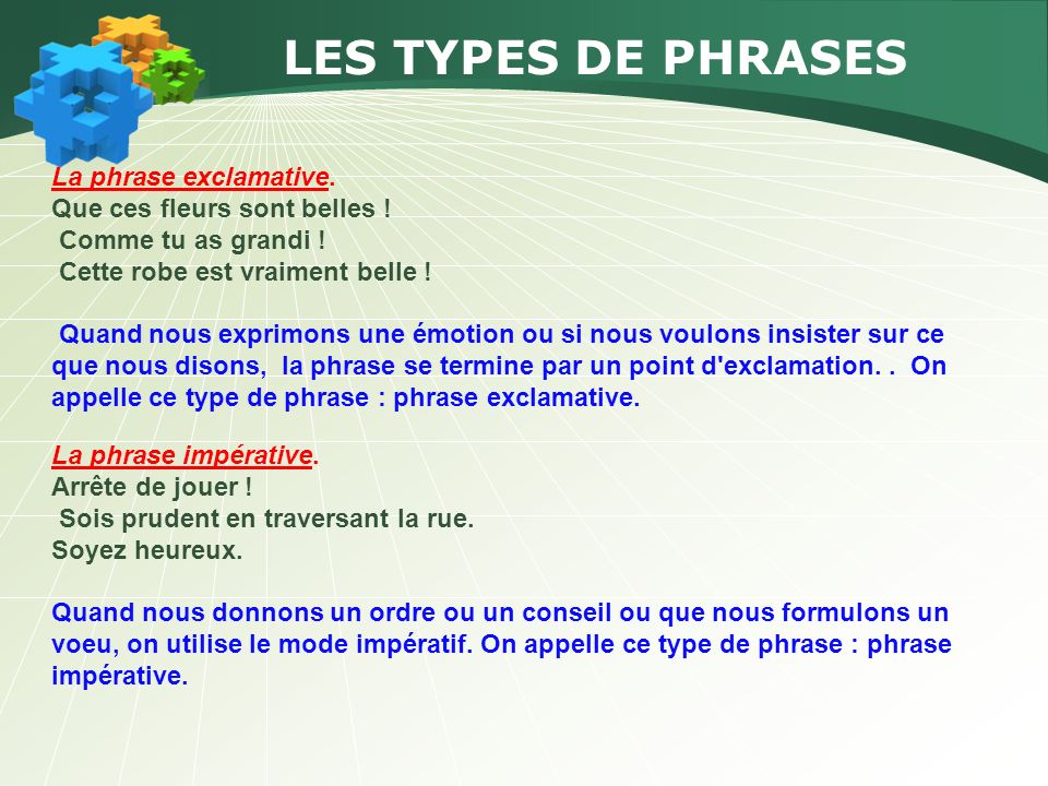 LES TYPES DE PHRASES La phrase exclamative.