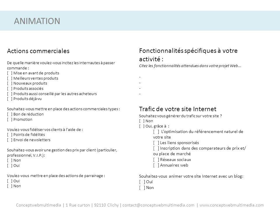 ANIMATION ANIMATION DE VOTRE SITE Actions commerciales