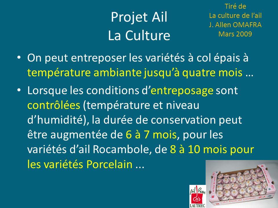 Tiré de La culture de l'ail. J. Allen OMAFRA Mars 2009. Projet Ail La Culture.