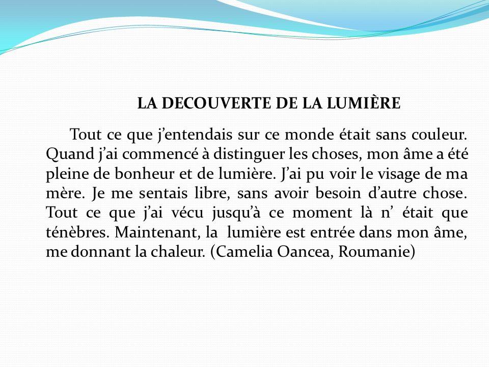 LA DECOUVERTE DE LA LUMIÈRE
