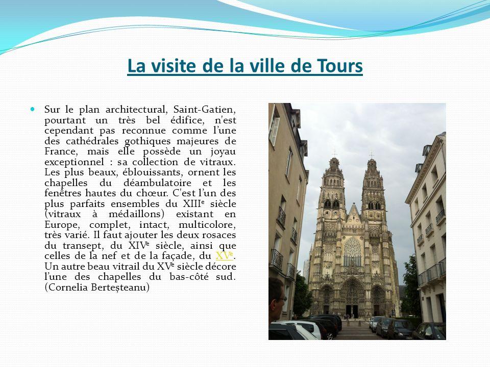 La visite de la ville de Tours