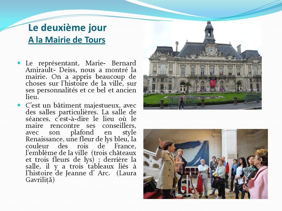 Le deuxième jour A la Mairie de Tours