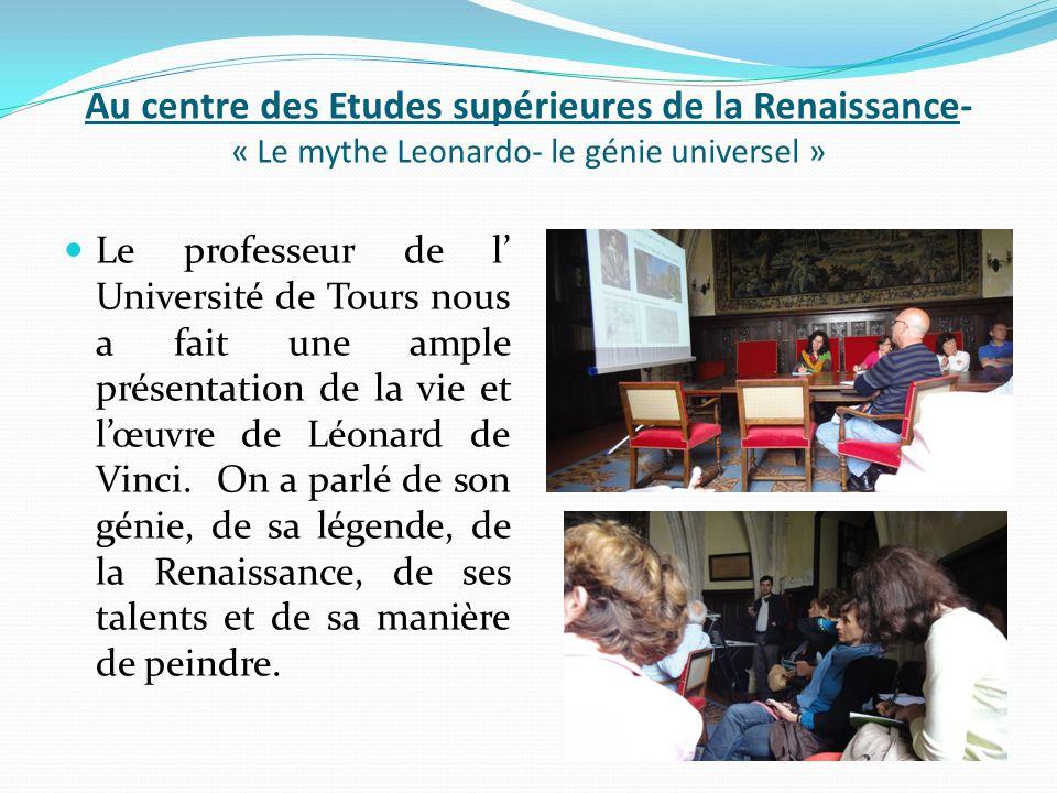 Au centre des Etudes supérieures de la Renaissance- « Le mythe Leonardo- le génie universel »
