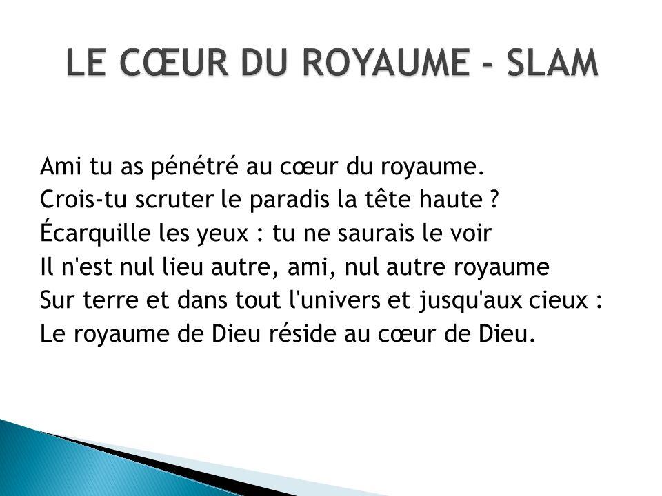 LE CŒUR DU ROYAUME - SLAM