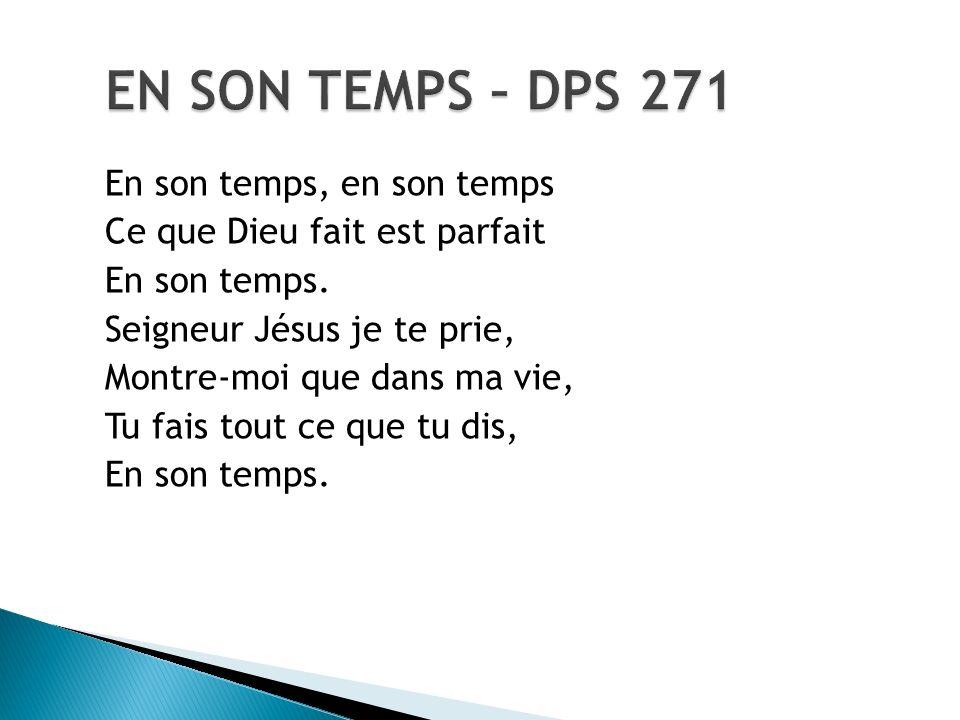 EN SON TEMPS – DPS 271 En son temps, en son temps
