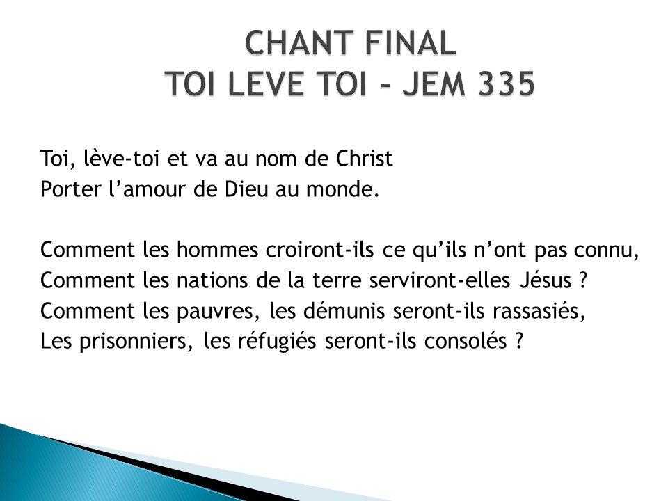 CHANT FINAL TOI LEVE TOI – JEM 335