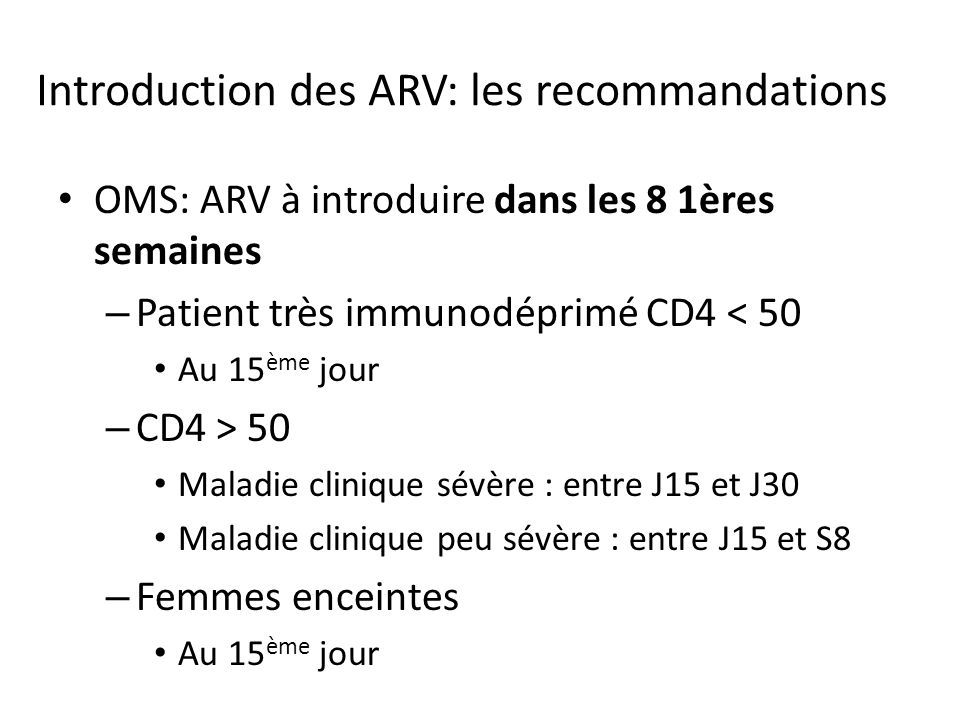 Introduction des ARV: les recommandations