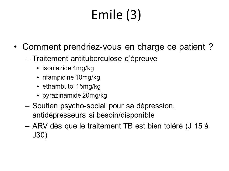 Emile (3) Comment prendriez-vous en charge ce patient