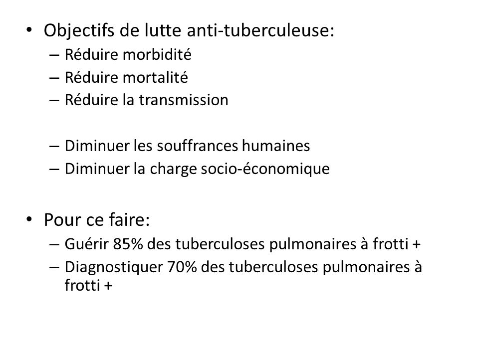 Objectifs de lutte anti-tuberculeuse: