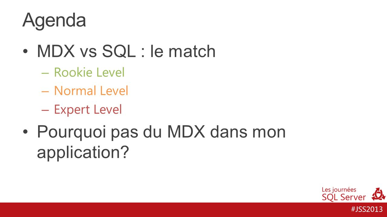 Agenda MDX vs SQL : le match Pourquoi pas du MDX dans mon application
