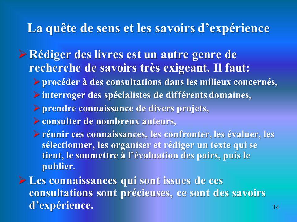 La quête de sens et les savoirs d'expérience