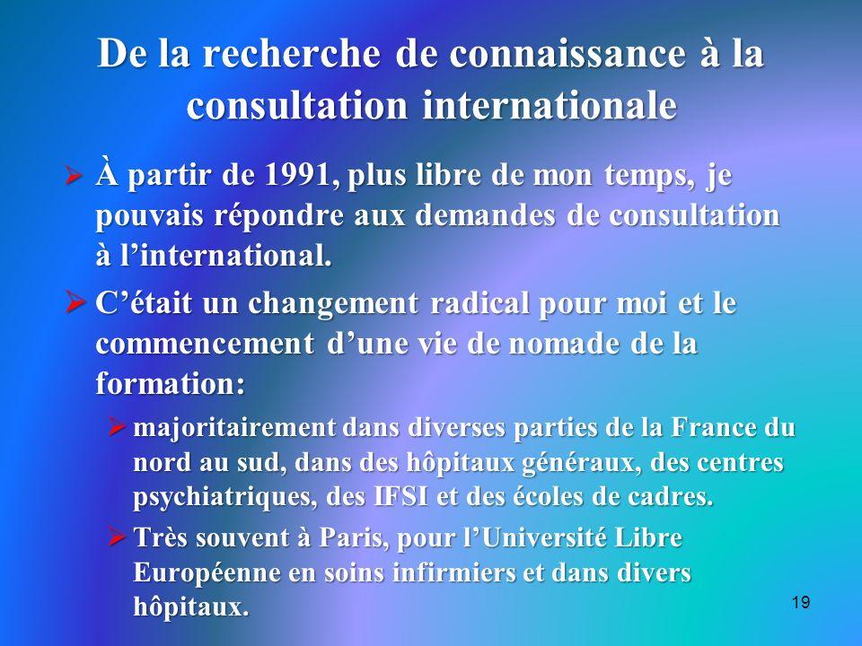 De la recherche de connaissance à la consultation internationale