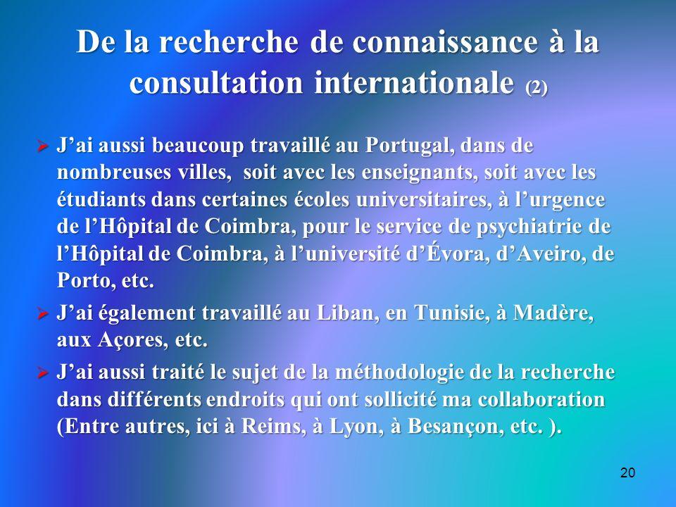 De la recherche de connaissance à la consultation internationale (2)