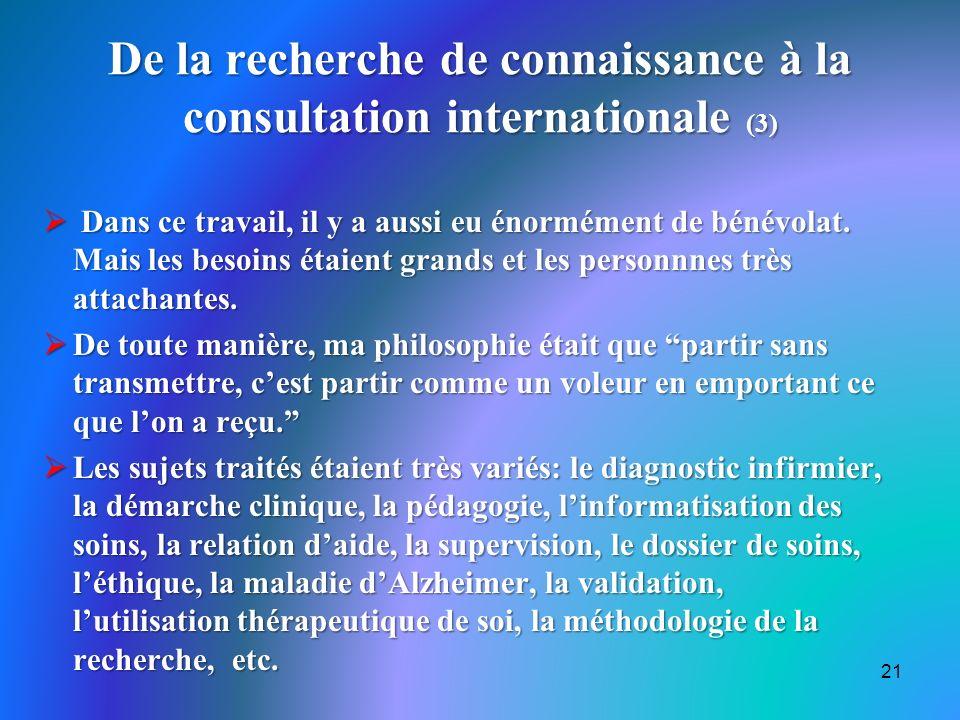 De la recherche de connaissance à la consultation internationale (3)