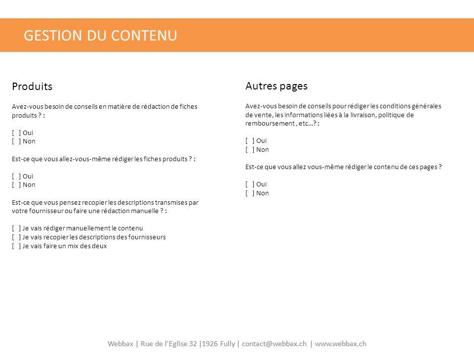 GESTION DU CONTENU Produits Autres pages