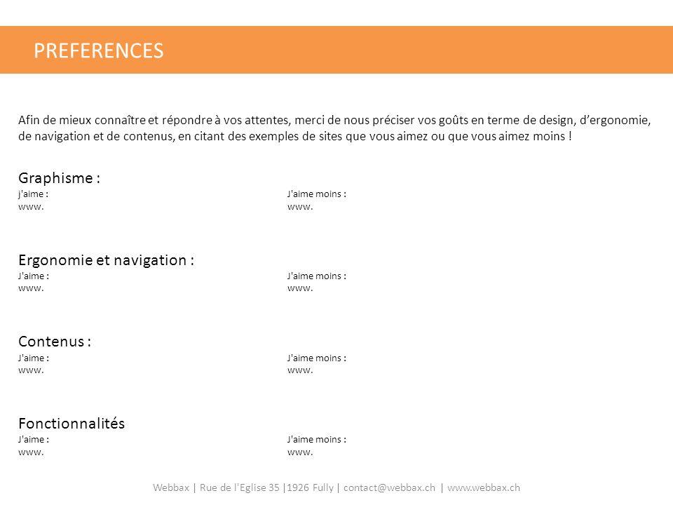 PREFERENCES GRILLE D'ÉVALUATION DE SITE INTERNET Graphisme :