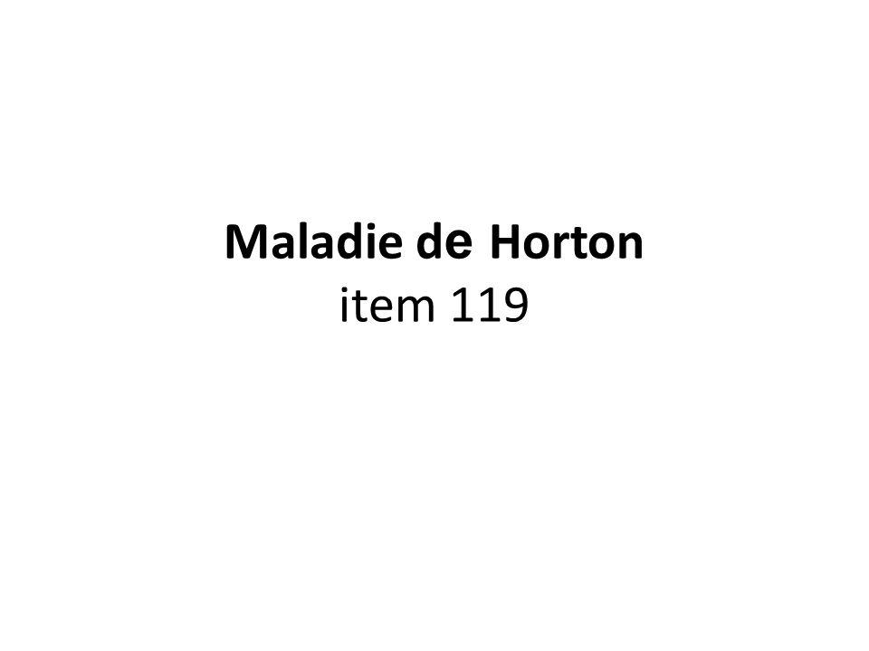 Maladie de Horton item 119