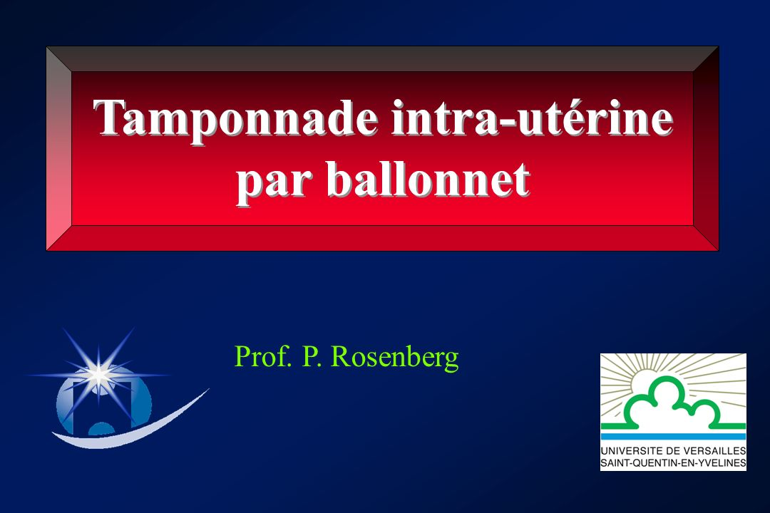 Tamponnade intra-utérine