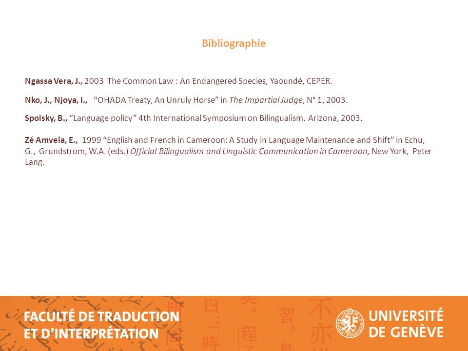 Bibliographie Ngassa Vera, J., 2003 The Common Law : An Endangered Species, Yaoundé, CEPER.