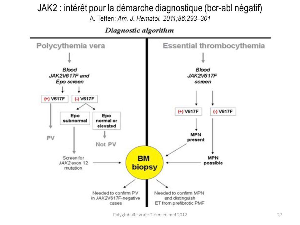 JAK2 : intérêt pour la démarche diagnostique (bcr-abl négatif)