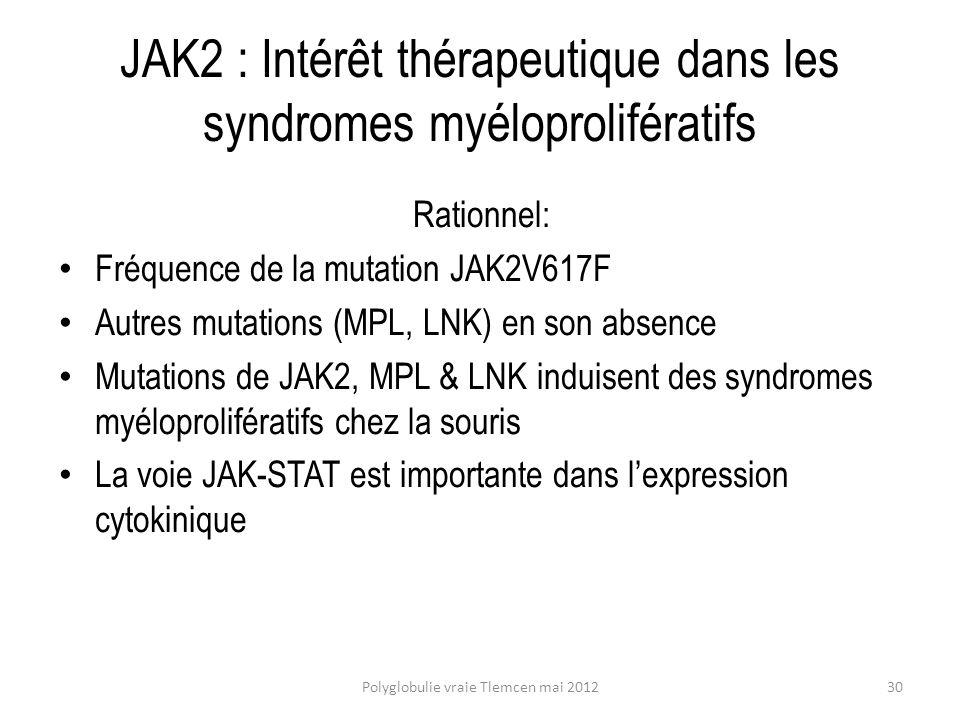 JAK2 : Intérêt thérapeutique dans les syndromes myéloprolifératifs