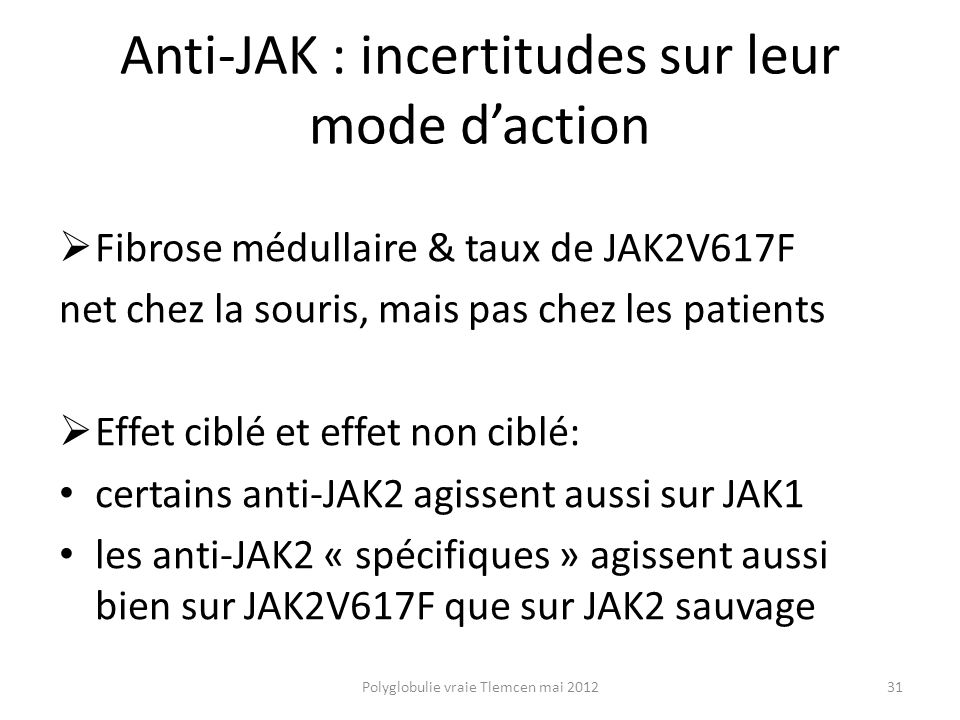 Anti-JAK : incertitudes sur leur mode d'action