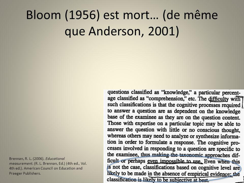 Bloom (1956) est mort… (de même que Anderson, 2001)