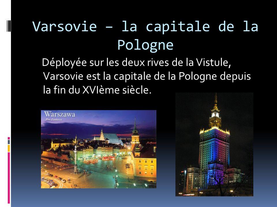 Varsovie – la capitale de la Pologne
