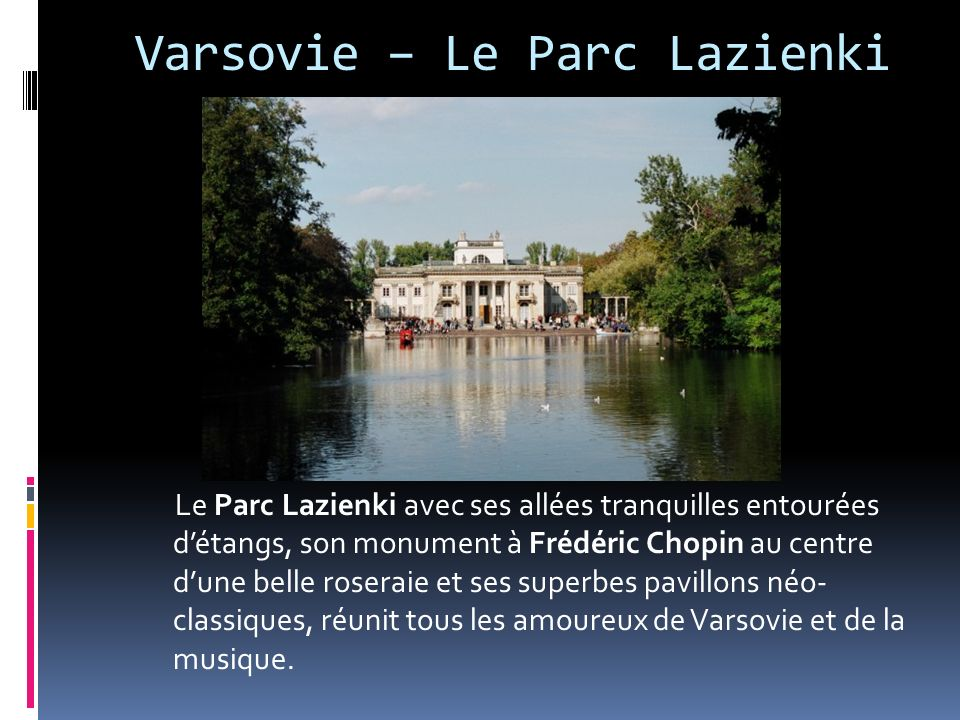 Varsovie – Le Parc Lazienki