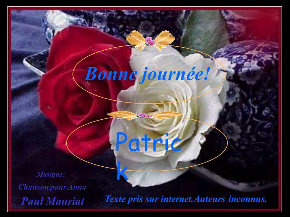 Patrick Bonne journée! Paul Mauriat