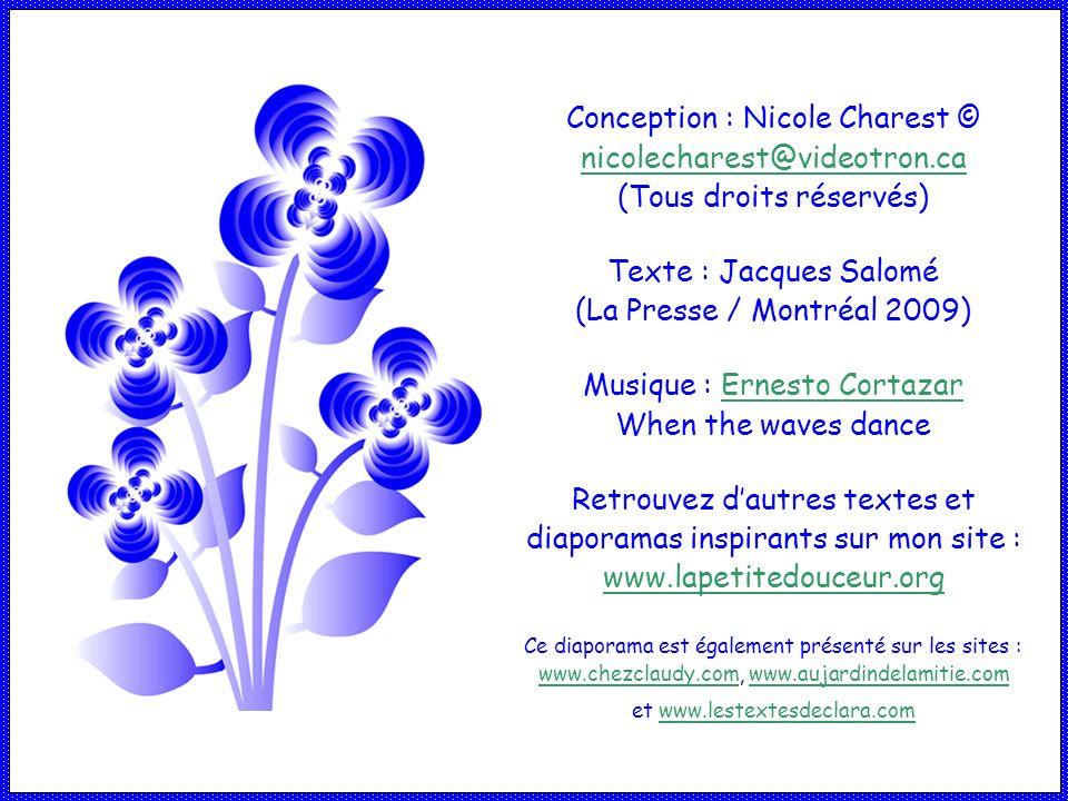 Texte : Jacques Salomé (La Presse / Montréal 2009)