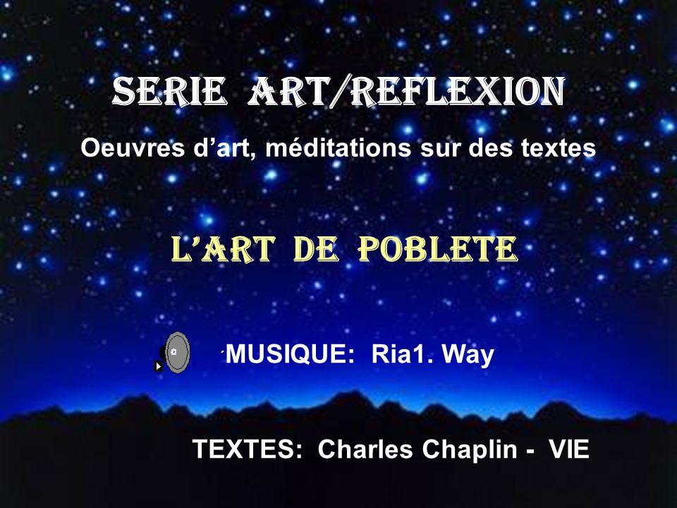 SERIE ART/REFLEXION L'ART DE POBLETE