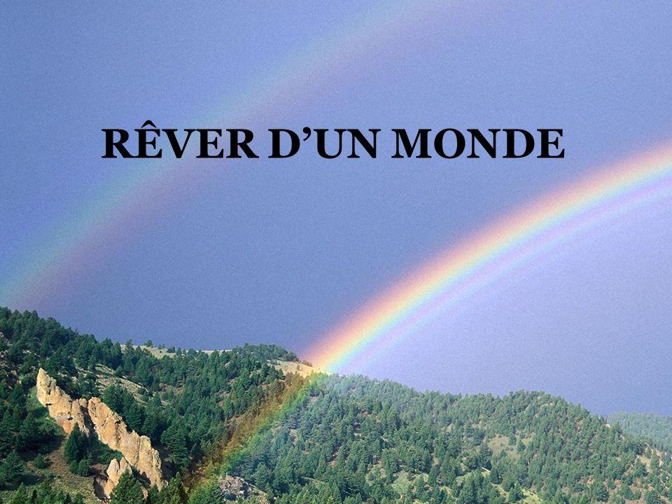 RÊVER D'UN MONDE