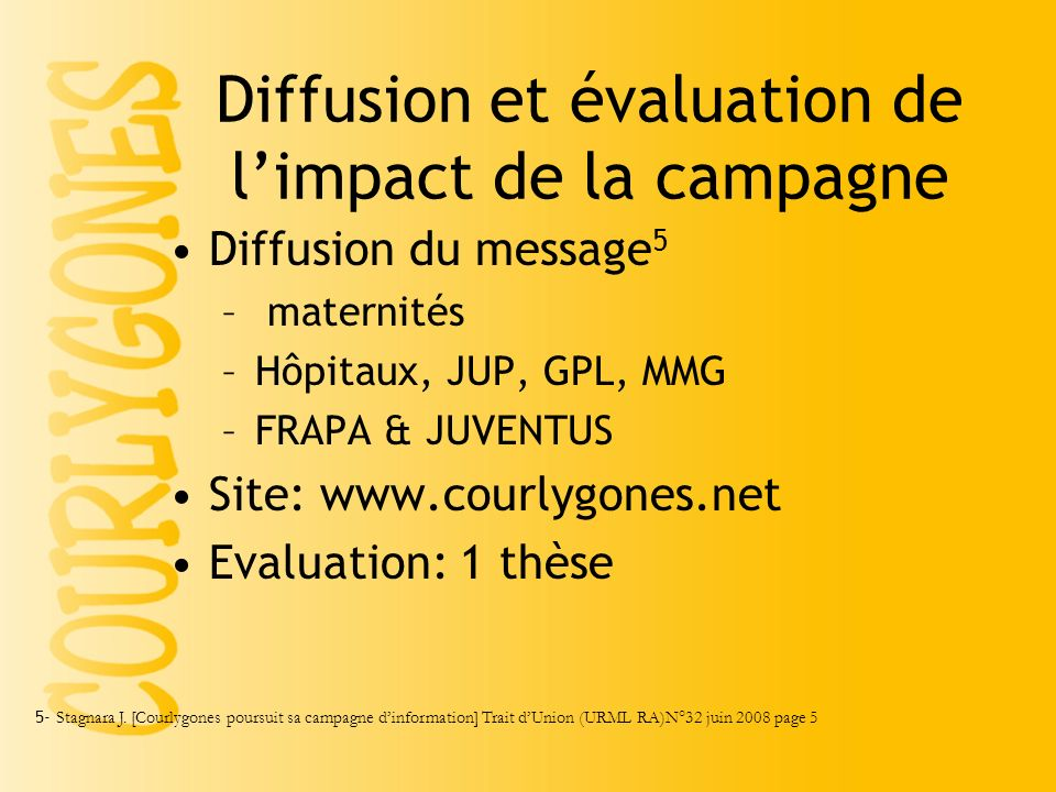 Diffusion et évaluation de l'impact de la campagne