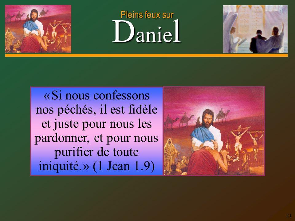 « Si nous confessons nos péchés, il est fidèle et juste pour nous les pardonner, et pour nous purifier de toute iniquité. » (1 Jean 1.9)