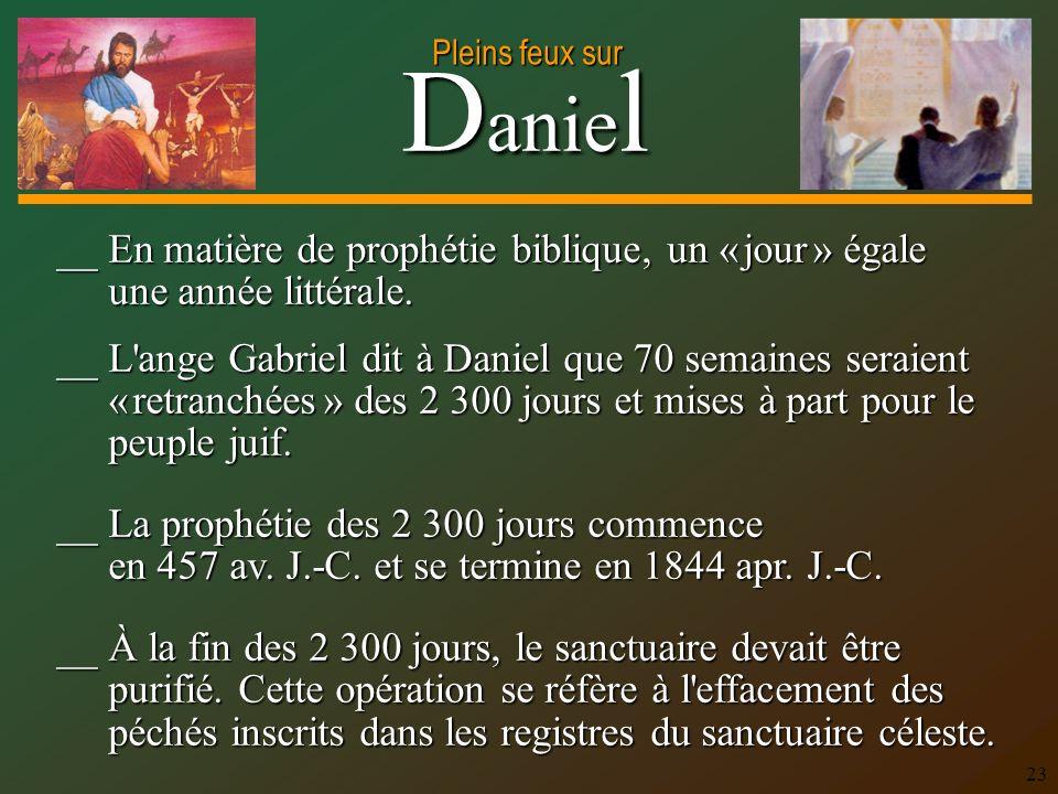 __ En matière de prophétie biblique, un « jour » égale une année littérale.