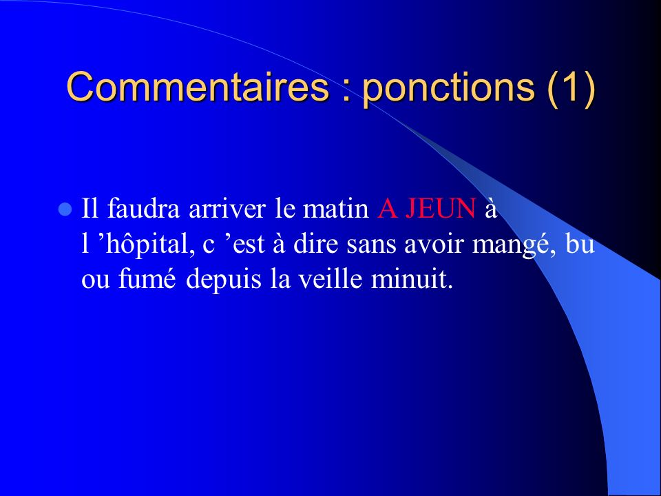 Commentaires : ponctions (1)