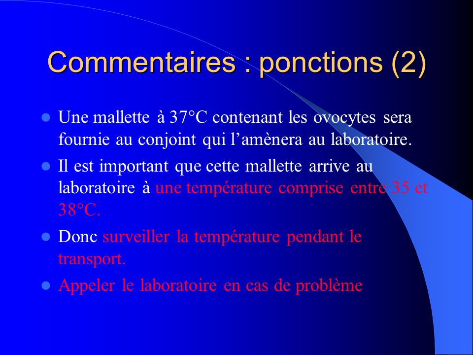 Commentaires : ponctions (2)