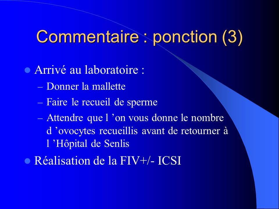 Commentaire : ponction (3)