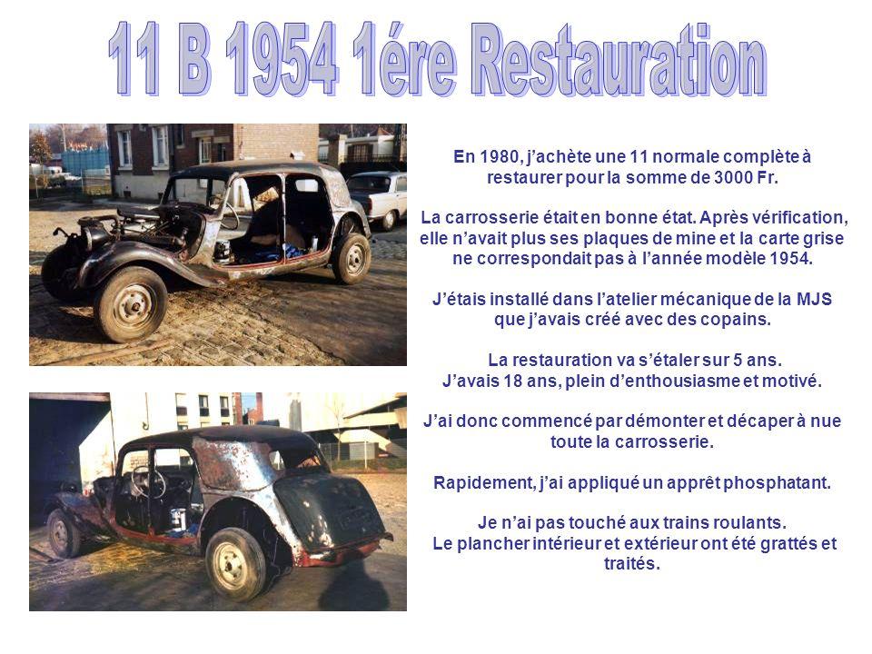 11 B 1954 1ére Restauration