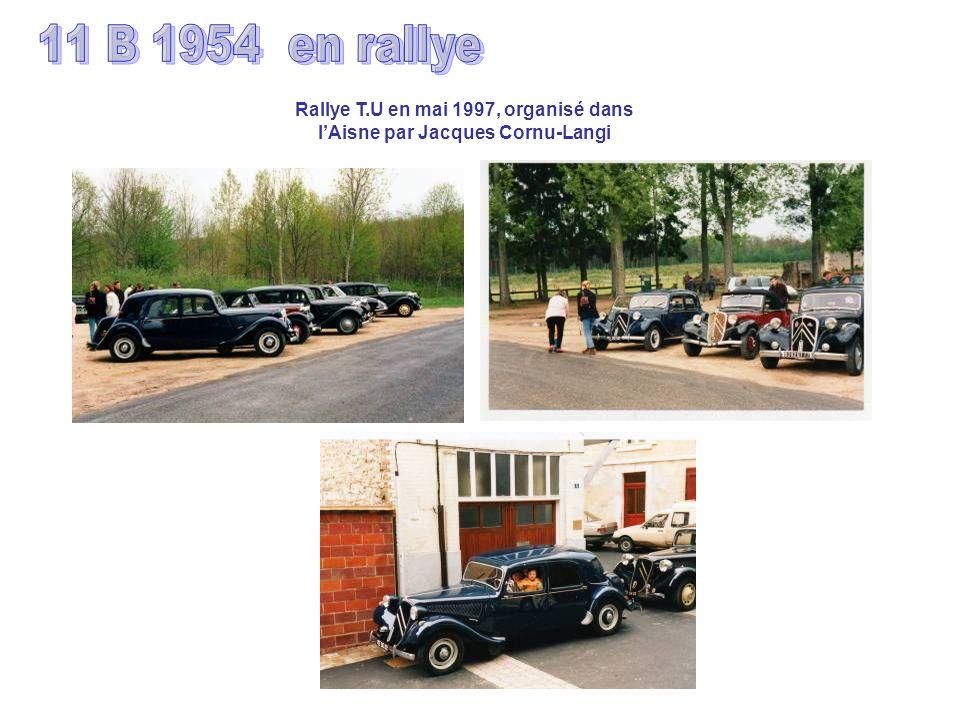 Rallye T.U en mai 1997, organisé dans l'Aisne par Jacques Cornu-Langi