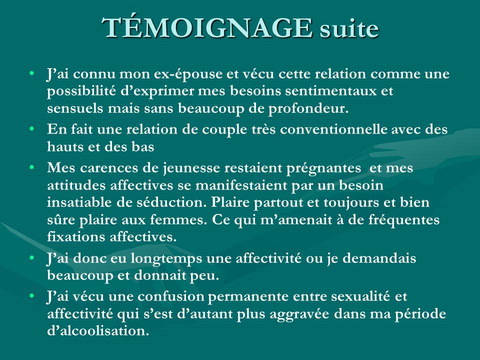 TÉMOIGNAGE suite