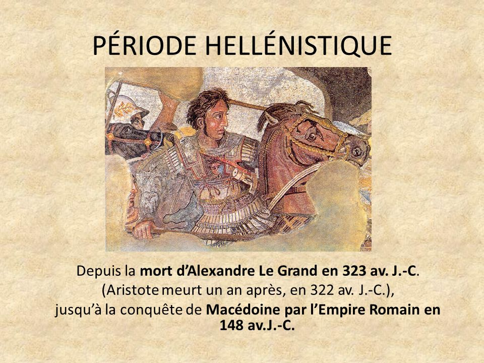 PÉRIODE HELLÉNISTIQUE
